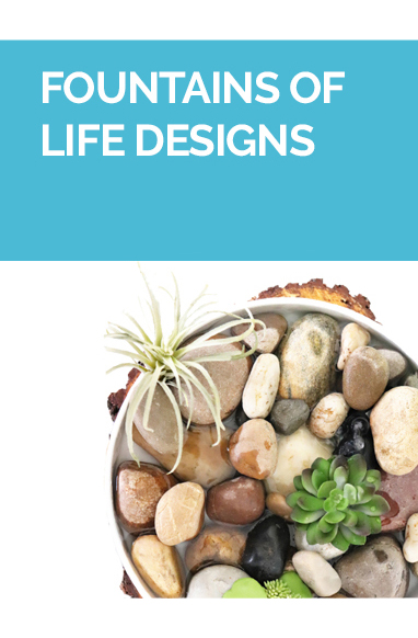 Fountains of Life Designs