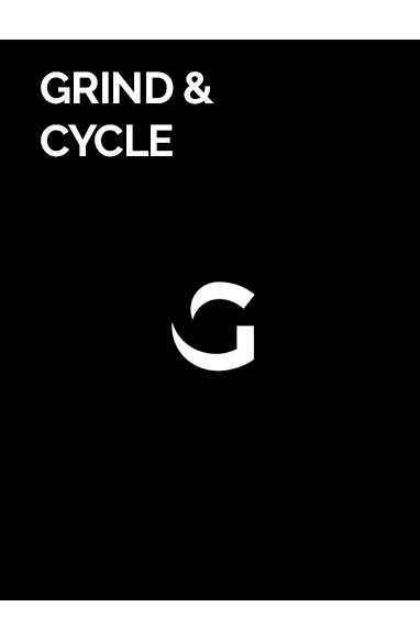 Grind & Cycle